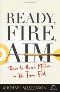 ready fire aim masterson